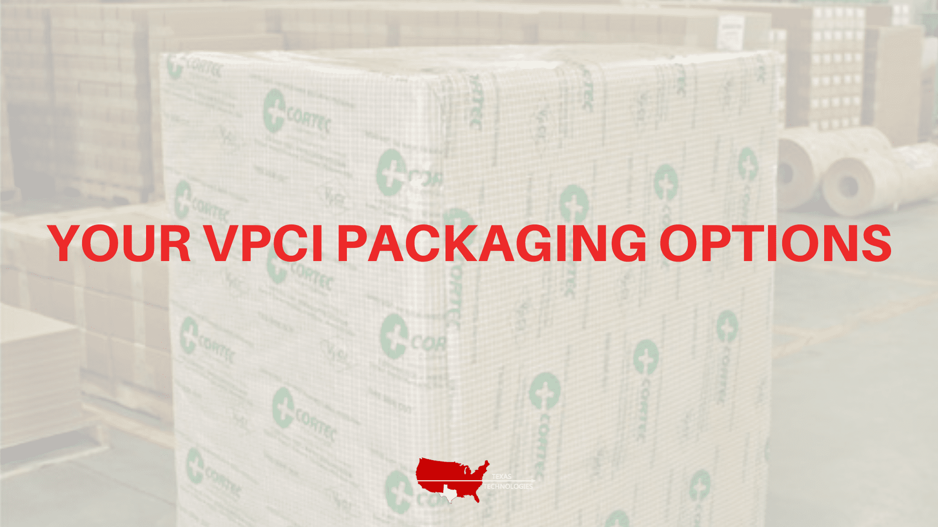 Your VpCI Packaging Options