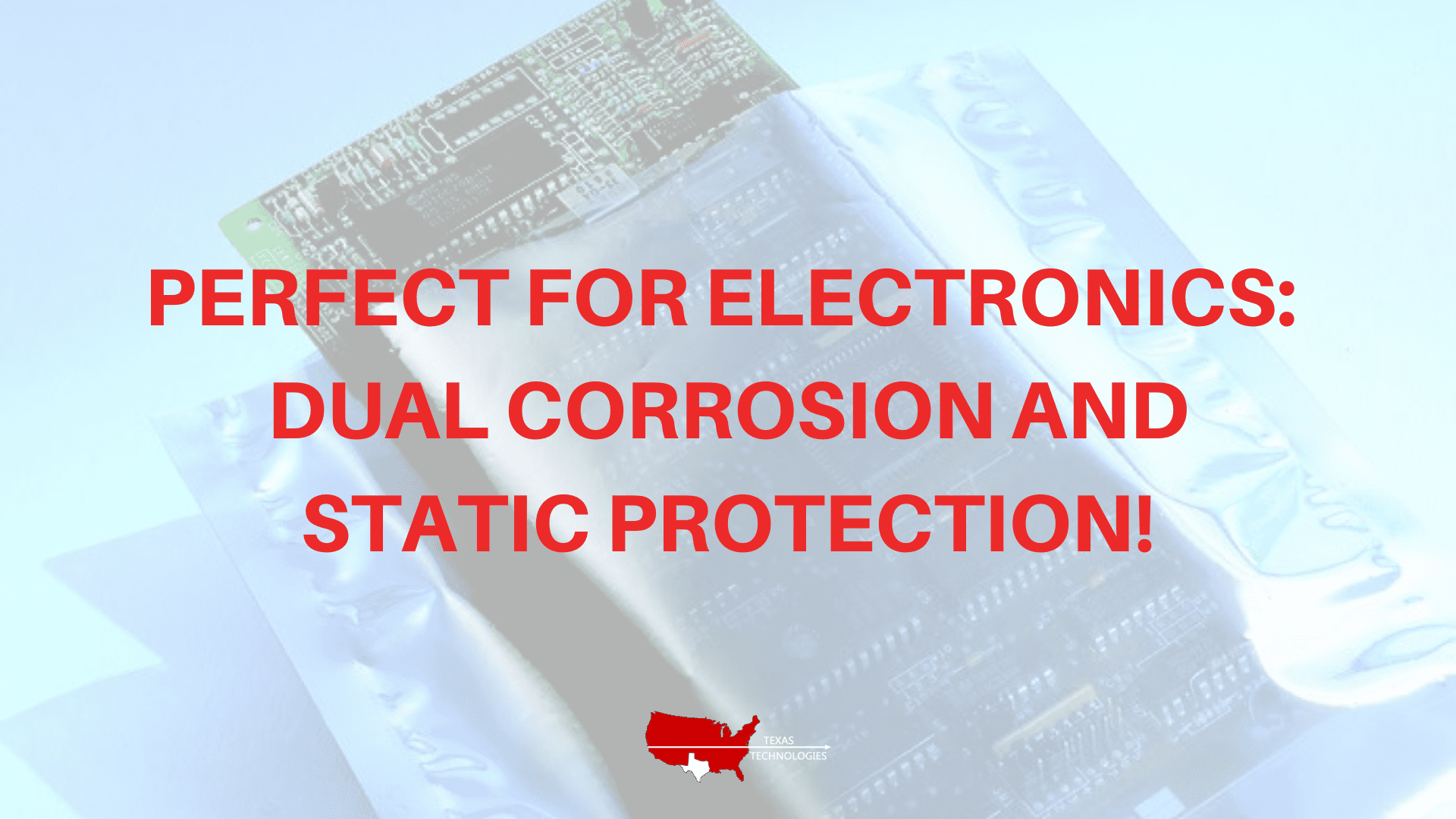 Perfect for Electronics: Cortec® Bags Offer Dual Corrosion and Static Protection!